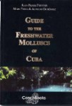 Guide to the Freshwater Molluscs of Cuba