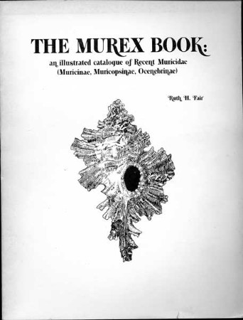 The Murex Book  - by Ruth Fair